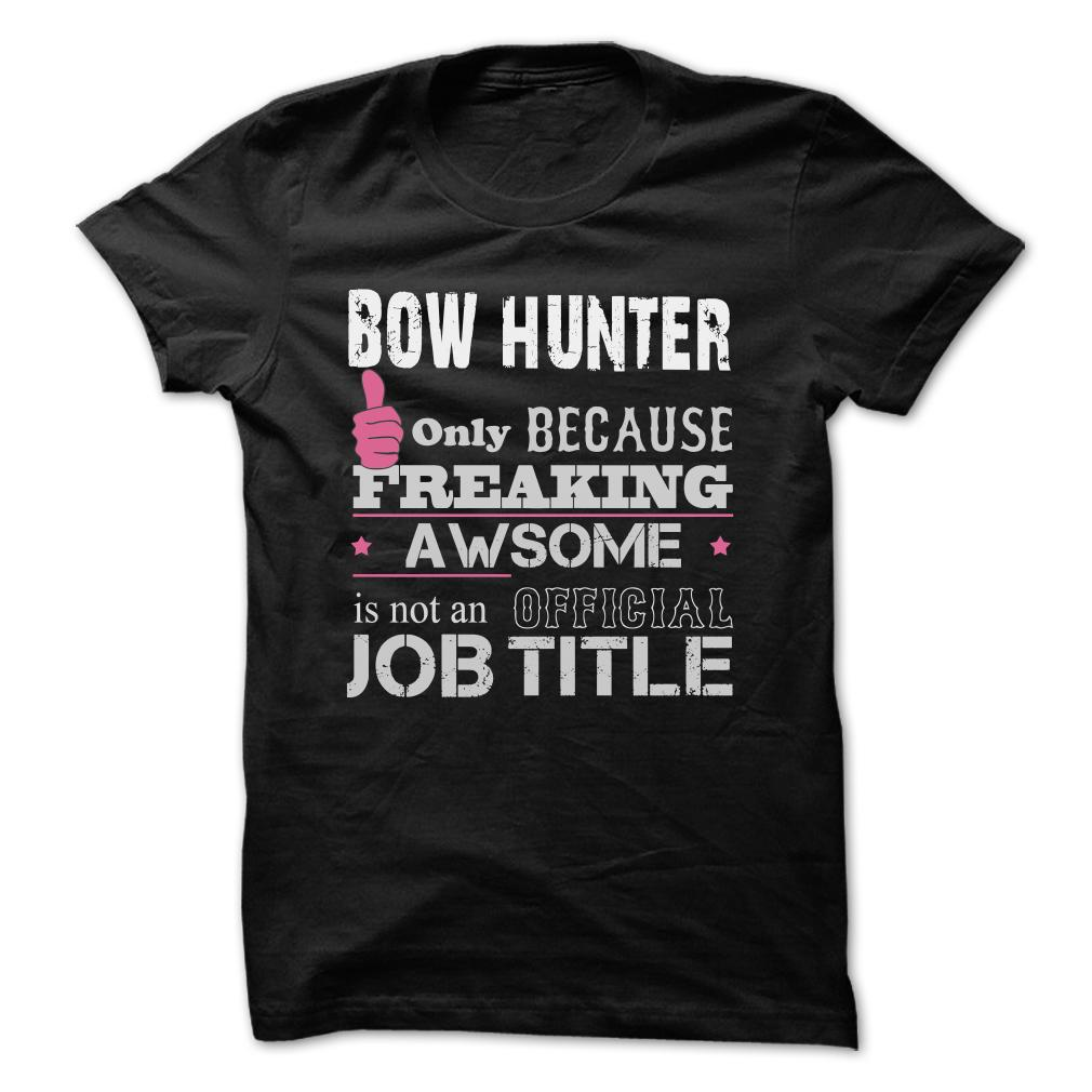 Awesome Bow Hunter Shirts