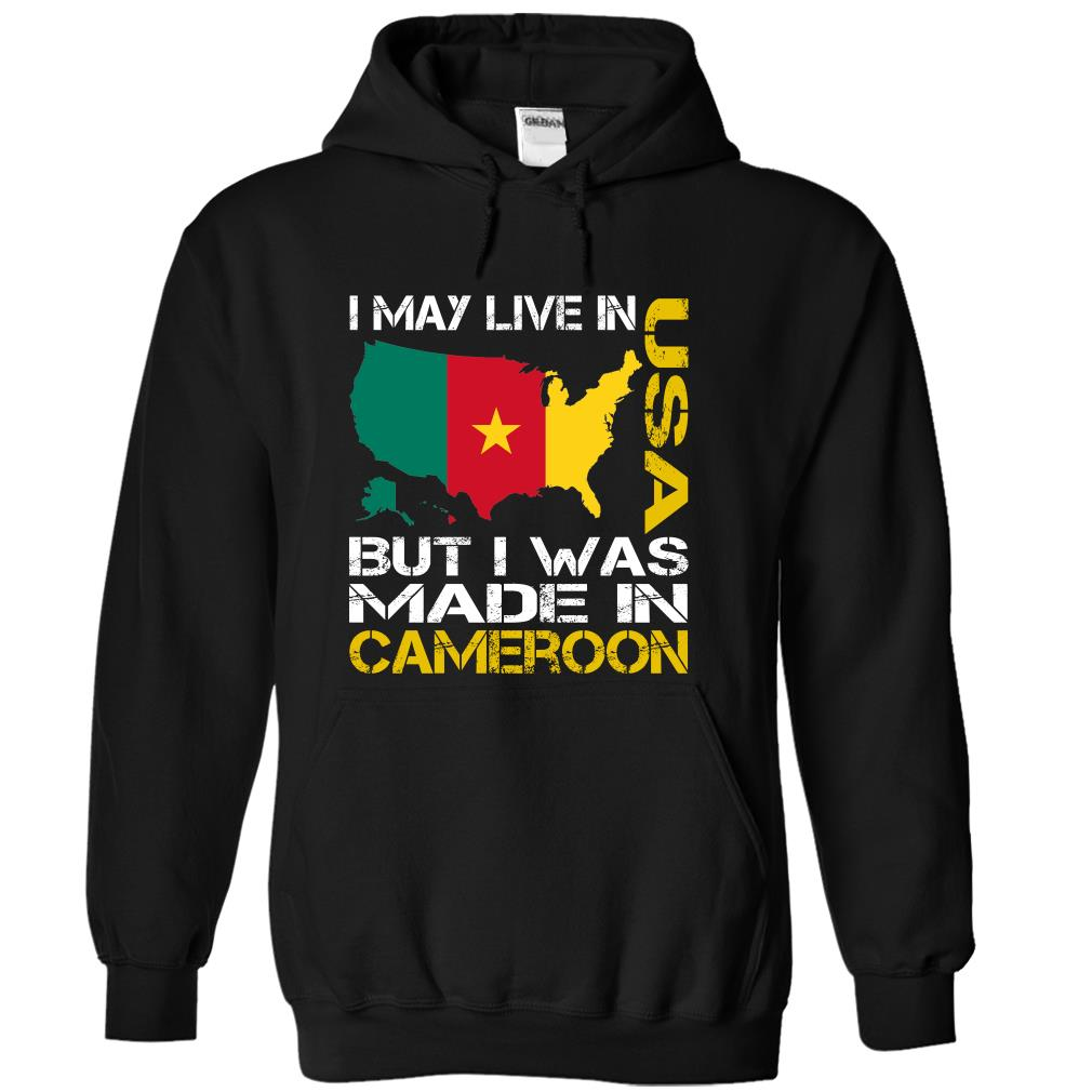 I May Live in USA But I Was Made in Cameroon