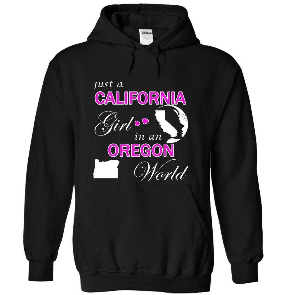 Just a California Girl in an Oregon World Shirt