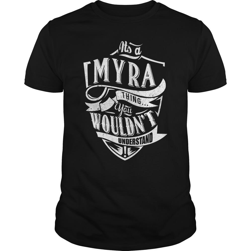 It's a Myra Thing T-shirt