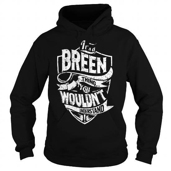 It's a Breen thing, you wouldn't understand