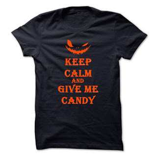 Keep Calm And Give Me Candy T-shirts Halloween 2017