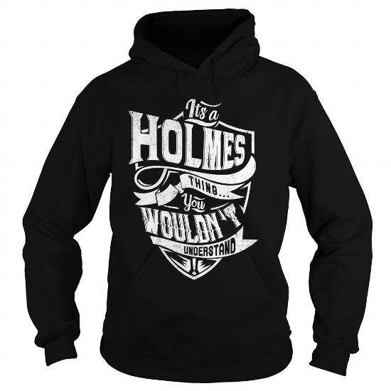 It's a HOLMES Thing You Wouldn't Understand Hoodie