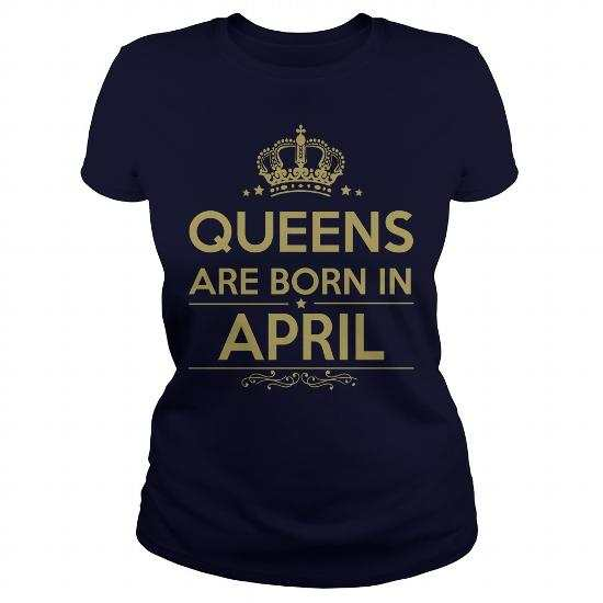 Queens Are Born in April T-Shirt, Hoodie, Sweater, Tank, Mug