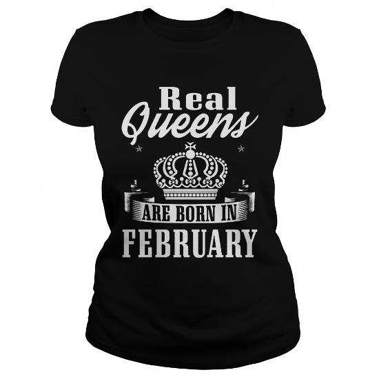 Real Queens are born in February Shirt