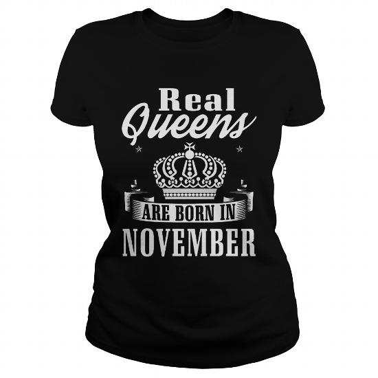 Real Queens are born in November Shirt
