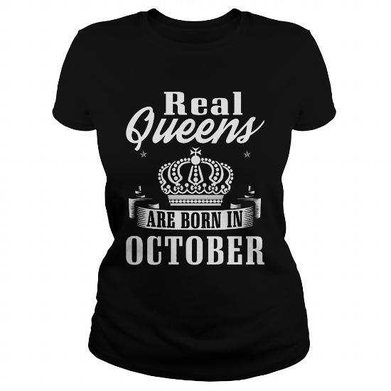 Real Queens are born in October T-Shirt