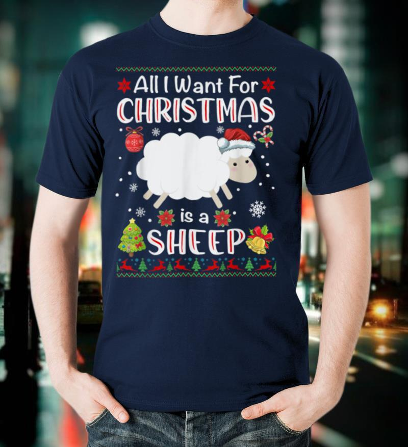 All I Want Is A Sheep For Christmas Ugly Xmas Pajamas T Shirt