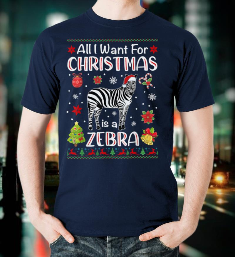 All I Want Is A Zebra For Christmas Ugly Xmas Pajamas T Shirt