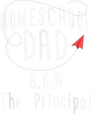 Homeschool Dad Gift Aka The Principal T Shirt