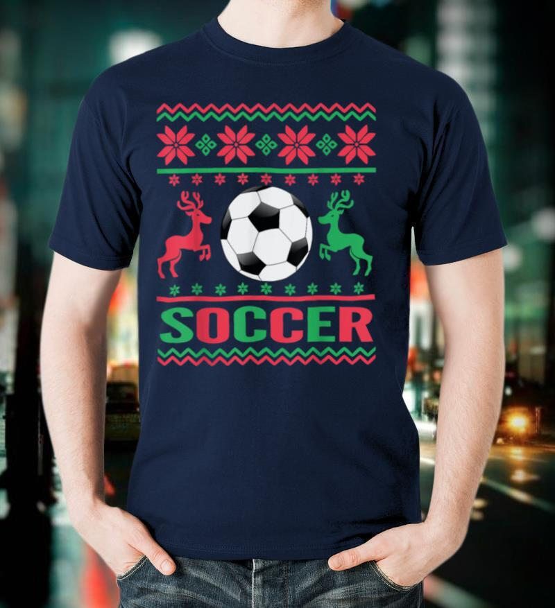 Soccer Ugly Holiday Christmas Tacky Xmas Gift Idea T Shirt