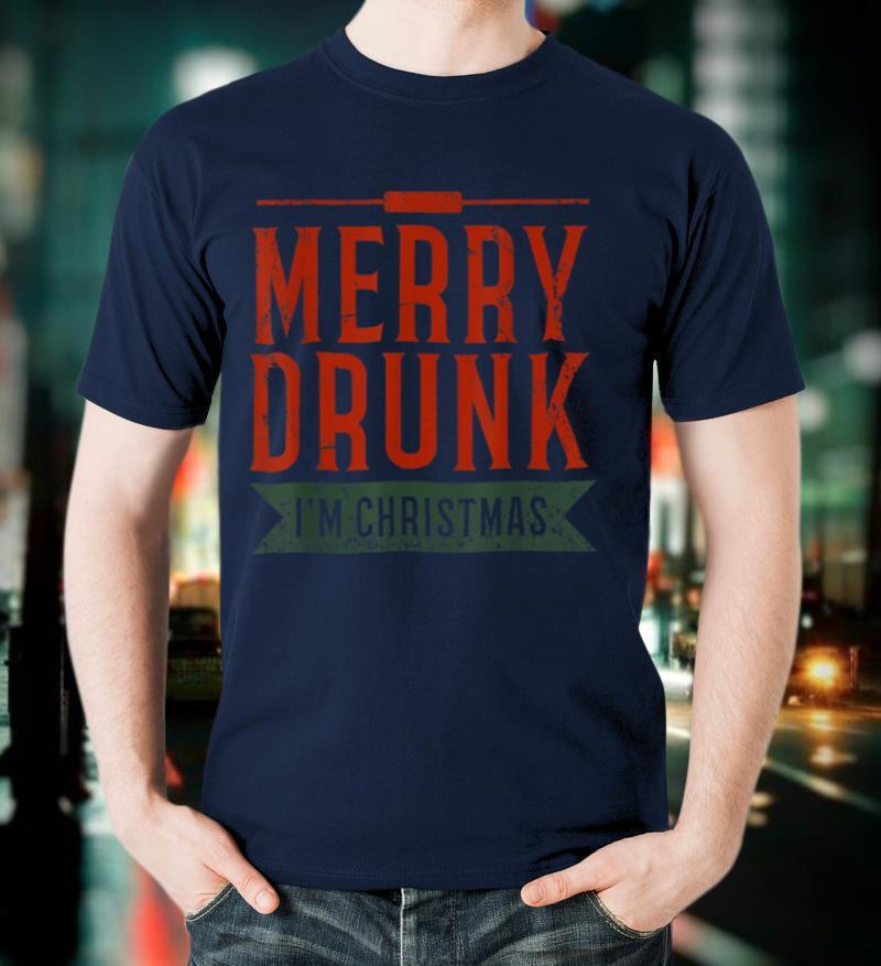 Ugly Christmas Drinking Merry Drunk Im Christmas T Shirt