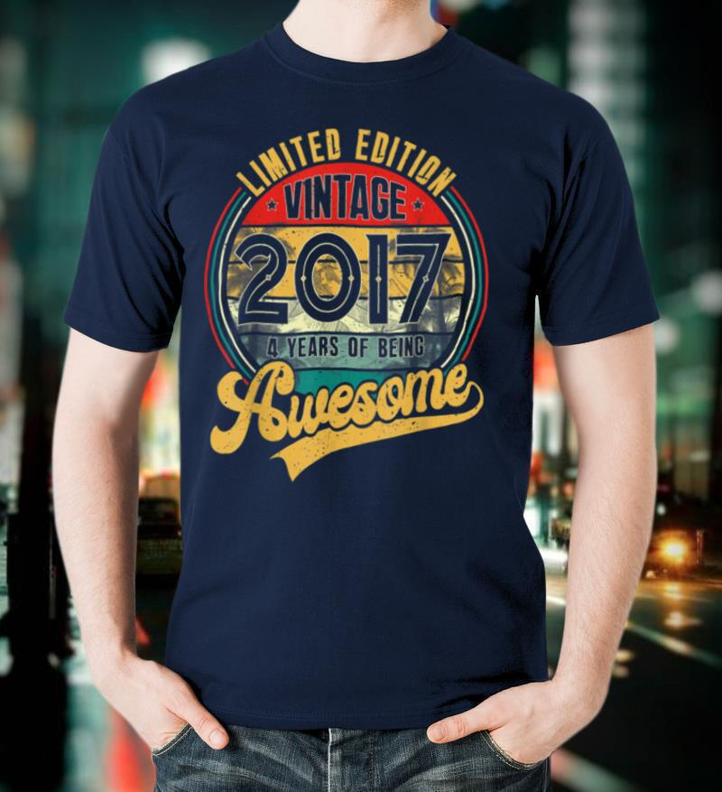 Vintage 2017 Limited Edition Outfit Retro 4th Birthday Gift T Shirt