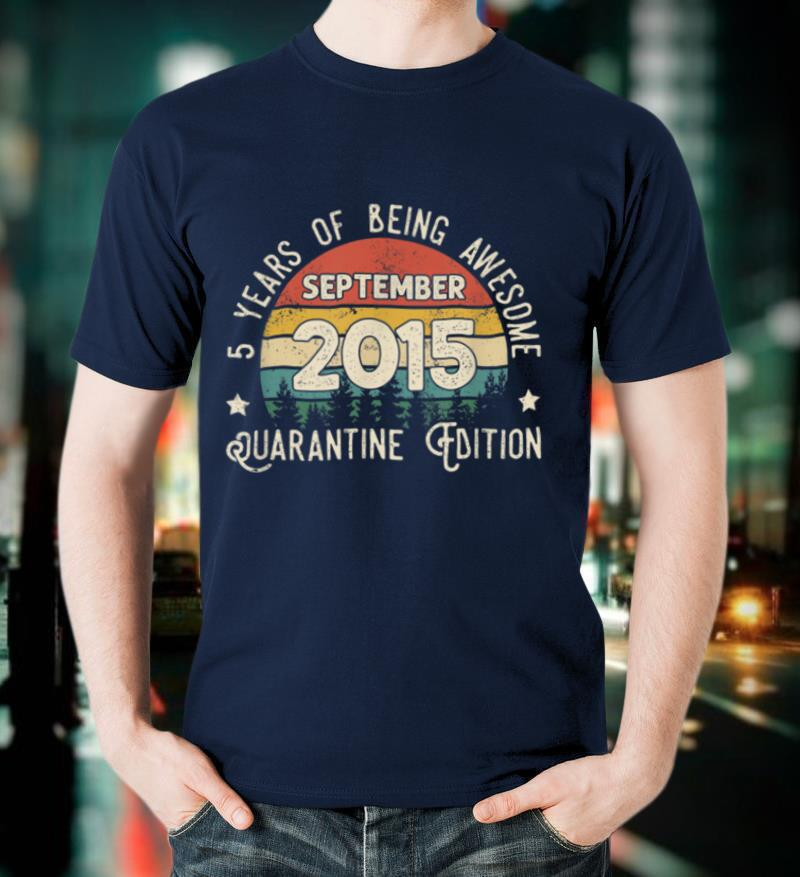Vintage 5 Years Being Awesome September 2015 Quarantine T Shirt