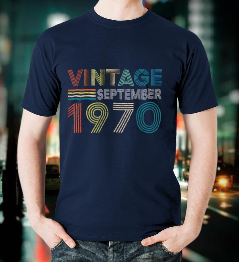 Vintage Born In September 1970 Man Myth Legend 50 Years Old T Shirt