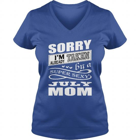 SUPER SEXY JULY MOM T SHIRT