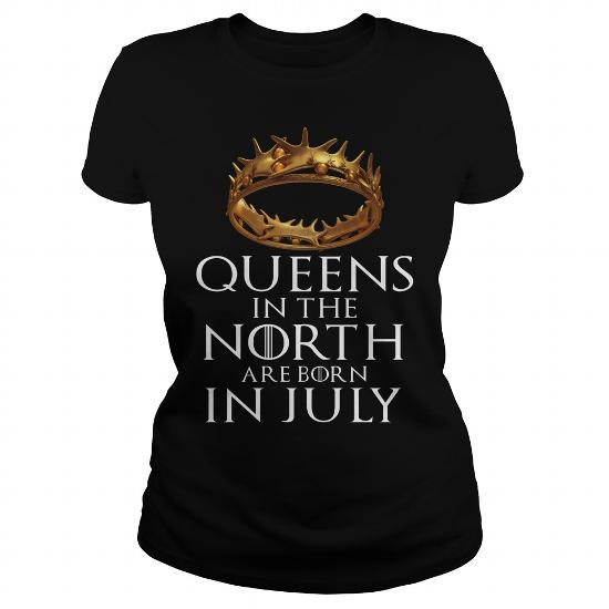 JULY QUEENS IN THE NORTH ARE BORN IN JULY