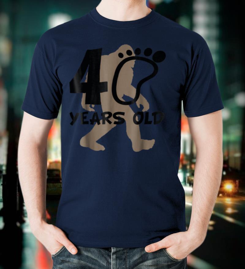 40th Birthday Bigfoot Shirt 40 Years Old Sasquatch T Shirt