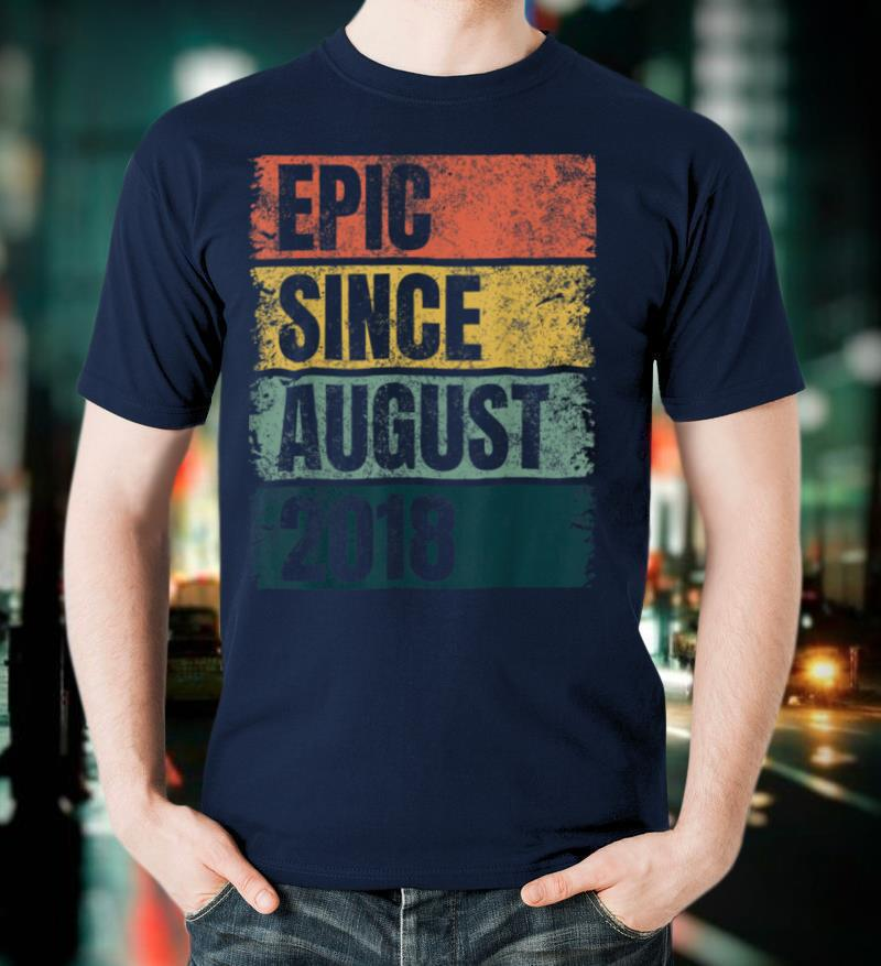 Cool 2nd Birthday Gifts 2 Year Old Epic Since August 2018 T Shirt
