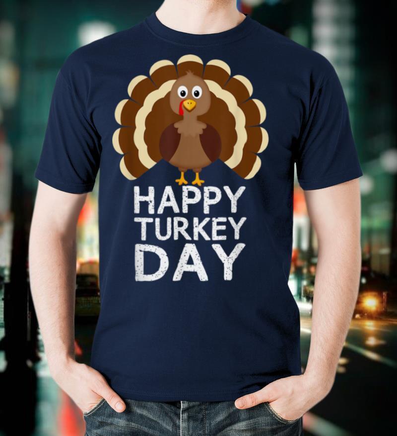Happy Turkey Day Thanksgiving Family Gifts Men Women Fall T Shirt