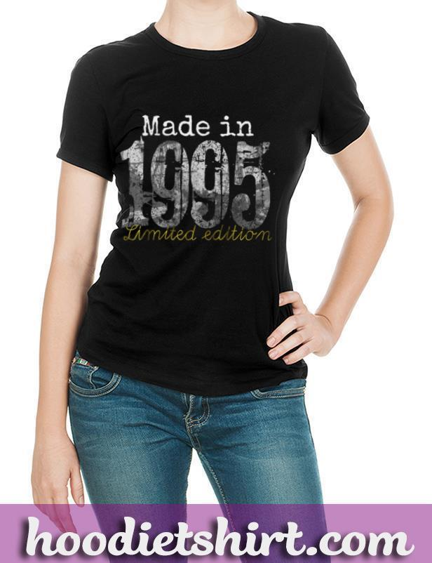 Made in 1995 Tee 25 Year Old Shirt 1995 25th Birthday Gift T Shirt