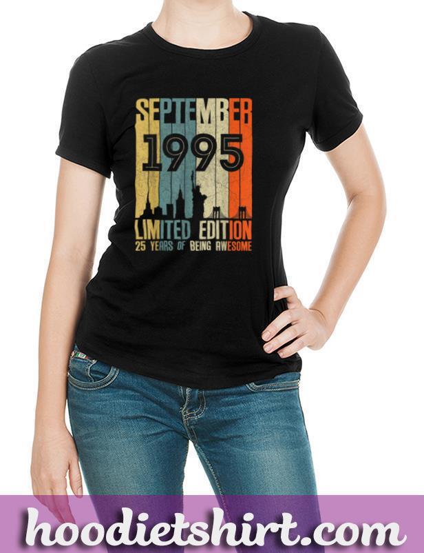 September 1995 T Shirt 25 Year Old Shirt 1995 Birthday Gift T Shirt