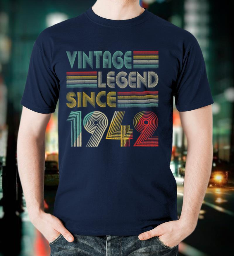 Vintage Legend Since 1942 Retro 79th Birthday 79 Years Old T Shirt