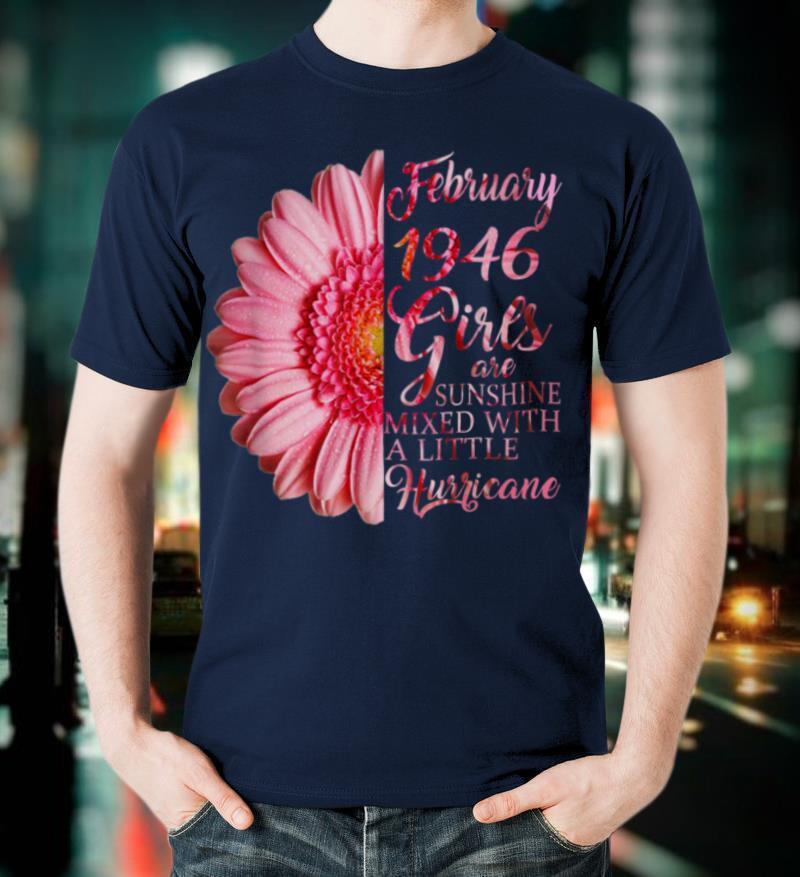 February Girl 1946 75Th Years Old Sunshine Birthday T Shirt