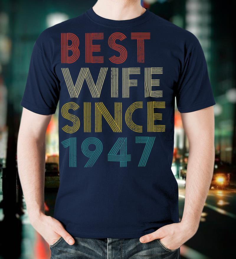 Vintage 1947 Retro 74th Birthday 74 Yrs Wedding Anniversary T Shirt