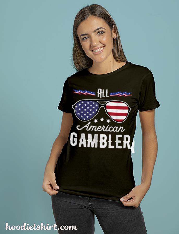 All American Gambler 4th Of July Sunglasses T Shirt