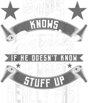 Mens Pops Knows Everything Funny Pops Fathers Day Gifts T Shirt