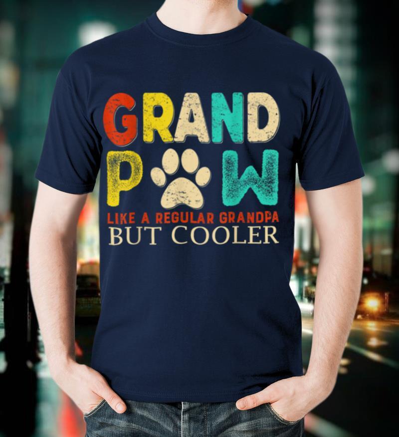 grandpaw like regular grandpa but cooler Fathers Day T Shirt