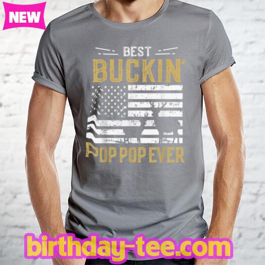 Mens Best Buckin Pop Pop Ever Funny Gift Deer Hunter Cool Hunting T Shirt